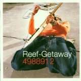 Getaway Lyrics Reef