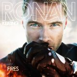 Fires Lyrics RONAN KEATING