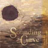 Sounding the Curve Lyrics Tom Baker