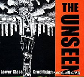 Lower Class Crucifixtion Lyrics Unseen