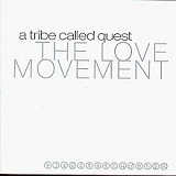 Love Movement Lyrics A Tribe Called Quest