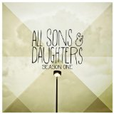 Season One Lyrics All Sons & Daughters