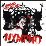 Nympho  Lyrics Armand Van Helden