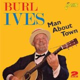 Miscellaneous Lyrics Burl Ives