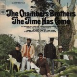 Time Has Come Lyrics Chambers Brothers