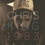 1983 Lyrics Chris King