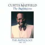 Miscellaneous Lyrics Curtis Mayfield & The Impressions