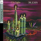 City Lights Lyrics Dr. John