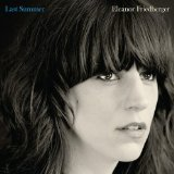 Last Summer Lyrics Eleanor Friedberger