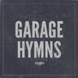 Garage Hymns Lyrics Empires