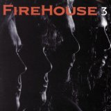 3 Lyrics FireHouse