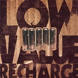 Recharge Lyrics Low Value