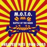 Battle of the Band - Greatest Hits 1988-2005 Lyrics M.O.T.O.