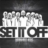 Horrible Kids (EP) Lyrics Set It Off