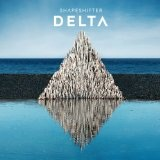 Delta Lyrics Shapeshifter