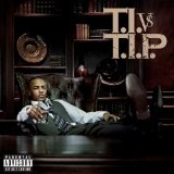 T.I. vs. T.I.P Lyrics T.I.