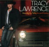 Headlights, Taillights and Radios Lyrics Tracy Lawren