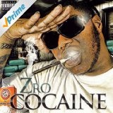 Cocaine Lyrics Z-Ro
