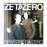 Ripartire Da Zero Lyrics ZetaZero