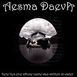 Here Lies One Whose Name Was Written In Water Lyrics Aesma Daeva