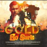Gold Lyrics Bo Saris