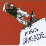 I Hate Myself When I'm Not Skateboarding Lyrics Bones Brigade