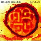Saturate Lyrics Breaking Benjamin