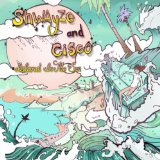 Island In The Sun Lyrics Cisco & Shwayze