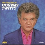The Very Best of Conway Twitty Lyrics Conway Twitty