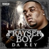 Da Key Lyrics Frayser Boy