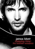 Chasing Time: The Bedlam Sessions Lyrics James Blunt