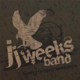 Unsystematic Approach Lyrics JJ Weeks Band
