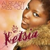 Already Miss You Lyrics Ketsia