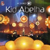 Acustico MTV Lyrics Kid Abelha