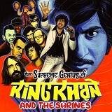 Supreme Genius Of King Khan Lyrics King Khan And The Shrines
