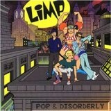 Pop & Disorderly Lyrics Limp