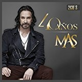 40 Años Lyrics Marco Antonio Solis