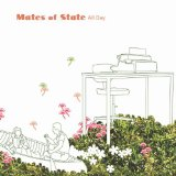 All Day Lyrics Mates of State