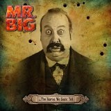 Stories We Could Tell Lyrics Mr. Big