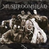 Xx Lyrics Mushroomhead