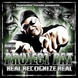 Real Recognize Real Lyrics Project Pat
