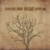 Always Gold (EP) Lyrics Radical Face