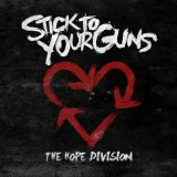 The Hope Division Lyrics Stick To Your Guns