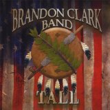 Tall Lyrics The Brandon Clark Band