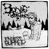 Endless Bummer Lyrics Bones Brigade