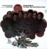 Miscellaneous Lyrics Charles Wright & The Watts 103rd St. Rhythm Band