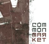 Miscellaneous Lyrics Common Market