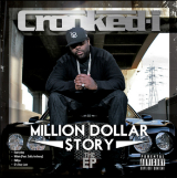 Million Dollar $tory (EP) Lyrics Crooked I