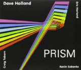 Prism  Lyrics Dave Holland