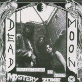 Stranded In The Mystery Zone Lyrics Dead Moon